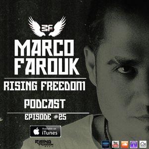 Marco Farouk - Rising Freedom RadioShow Episode #25