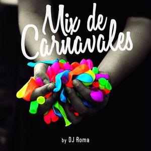 DJ Roma - Mix de Carnavales
