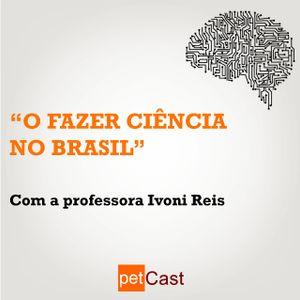 T01E06 - O fazer ciência no Brasil