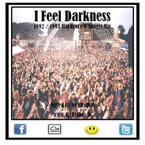Dj Rhythm - I Feel Darkness [ '92 / '93 Hardcore & Jungle Mix ] www.djrhythm.tk