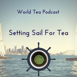 Setting Sail and Beginning your Tea Journey