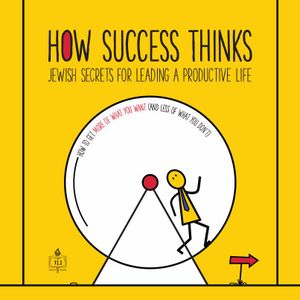 How Success Thinks - Lesson 6