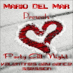 M. D. M. - Party All Night (Valentines Day Dance Session 2011)