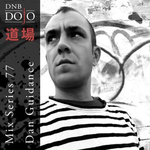 DNB Dojo Mix Series 77: Dan Guidance