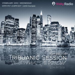 Tribuanic Session 62 - February 2012 - Tom Beltor