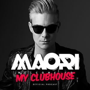 My Clubhouse By Maori - Podcast #003 (The Best Of 2015)