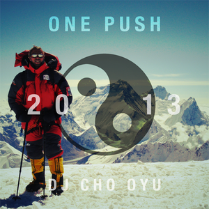 """Yin and Yan Push 2013"" by DJ Cho Oyu"