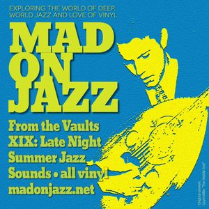 MADONJAZZ From the Vaults vol 19: Late Night Summer Jazz Sounds