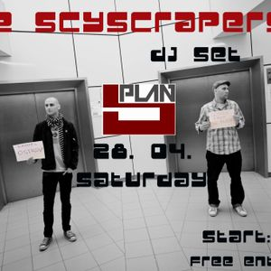 The Skyscrapers Live Plan B 28.04 pt.1