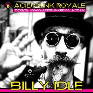 Billy Idle - Acid Punk Royale 2019 Promo Mix