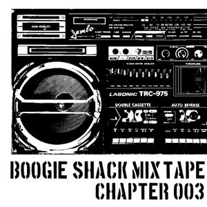 BOOGIE SHACK MIX TAPE CHAPTER 003