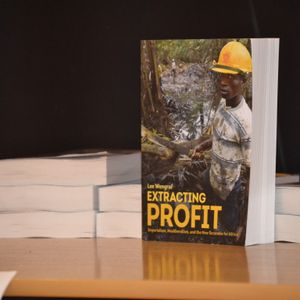 Extracting Profit and the New Scramble for Africa [Book Launch]