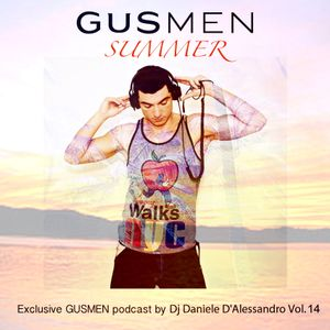 EXCLUSIVE GUSMEN SUMMER PODCAST BY DANIELE D'ALESSANDRO DJ