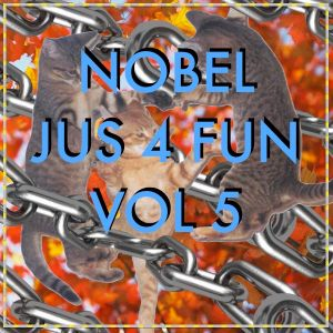 NOBEL - JUS 4 FUN Vol 5