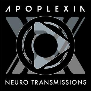 APOPLEXIA - Neuro Transmissions - 007