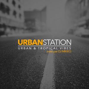 URBAN STATION #002 by DJ Mikko