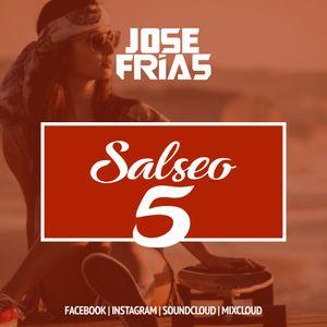 JOSEFRIAS @ Salseo 5.0
