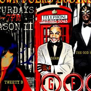 Grown Folks Business Season 2 Finale with The God Heru DHam Tweety B K Nicole