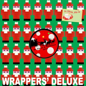 WRAPPERS' DELUXE