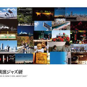 Mixed by Yoshinosuke / This is how I feel about Yokohama jazzken - it was very good 7 years mix