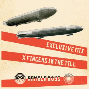 Rambla Boys Exclusive Mix X Fingers In The Till