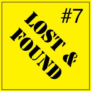 Lost & Found #7