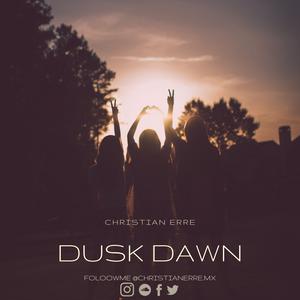 Dusk Dawn - Christian Erre PDC 2K19