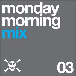 Monday Morning Mix_03