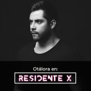 DJ Set Otálora Residente X