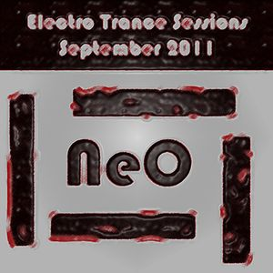 Neo - Electro Trance Sessions - September 2011 - Part 01