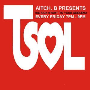 Aitch B - TSOL Fri 05/04/13