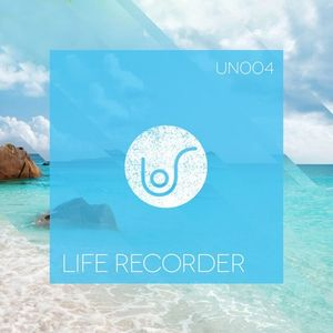 004 - Unrushed by Life Recorder