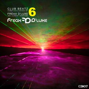 Freax D'Luxe aka Laurent Tenstone - Club Beatz vol. 6 (Continous Mix)