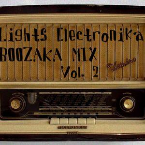 Lights Electronika- Boozaka Mix (Part 2)