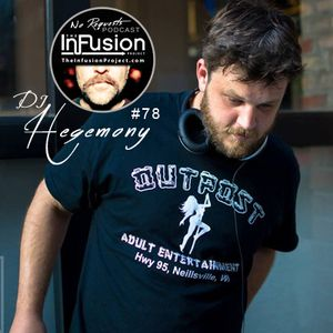 "The Infusion Project's ""No Requests"" Podcast #78"