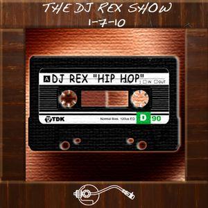 The Dj Rex Show - January 7, 2010 real hip hop