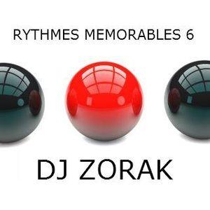 DJ ZORAK - RYTHMES MEMORABLES 6
