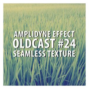 Oldcast #24 - Seamless Texture (04.26.2011)