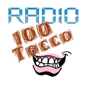 Radio 100Tocco puntata 0