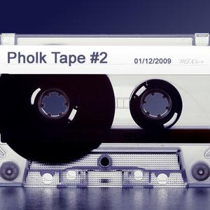 Pholk Tape #2
