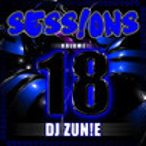 SESS!ONS Volume 18 - Compiled & Mixed by DJ ZUN!E
