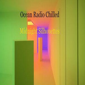"Ocean Radio Chilled ""Midnight Silhouettes"" (7-6-14)"