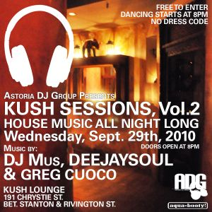 09/29/10, Kush Sessions, Vol. 2 with deejaysoul
