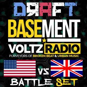 The Basement Voltz Radio | USA vs. UK Battle Set