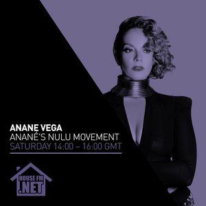 Anane Vega - Ananes Nulu Movement 31 JUL 2021