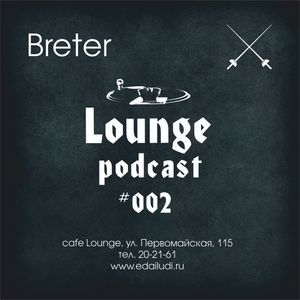 Breter - Lounge podcast 002 (A few words about disco 105 bpm)