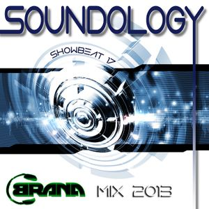 DJ Brana K - Soundology (Showbeat 17 mix 2013)