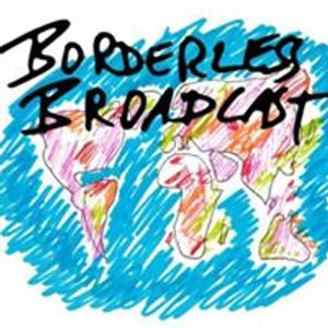 Eine Gemeinschaftsproduktion mit der Redaktion Borderless Broadcast