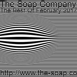 The Soap Company - The Best Of February 2017
