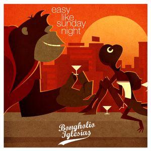 Bongholio Iglesias - Easy Like Sunday Night